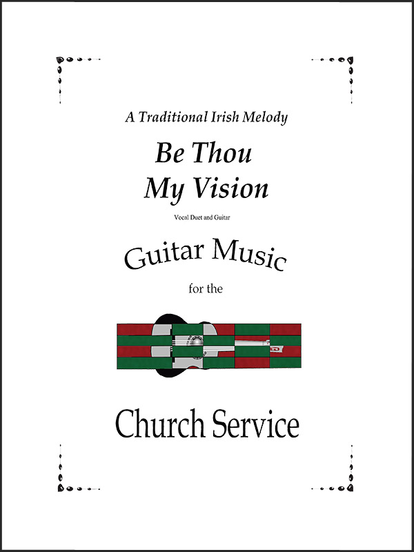 Be Thou My Vision for voice and guitar