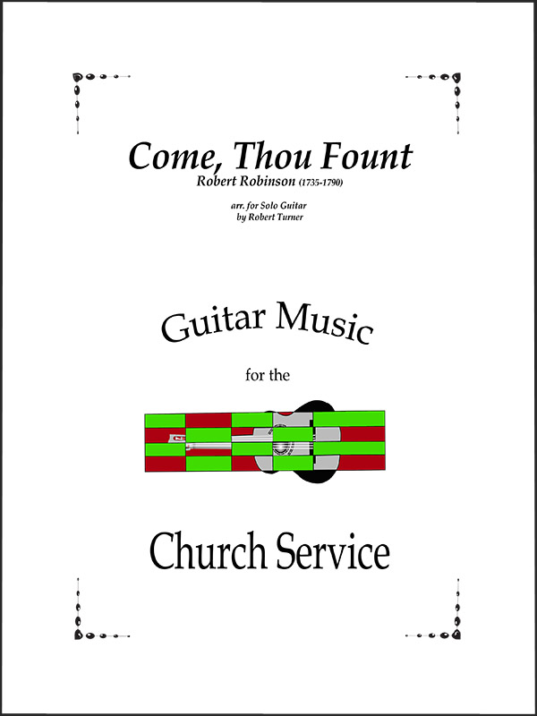 Come Thou Fount for voice and guitar