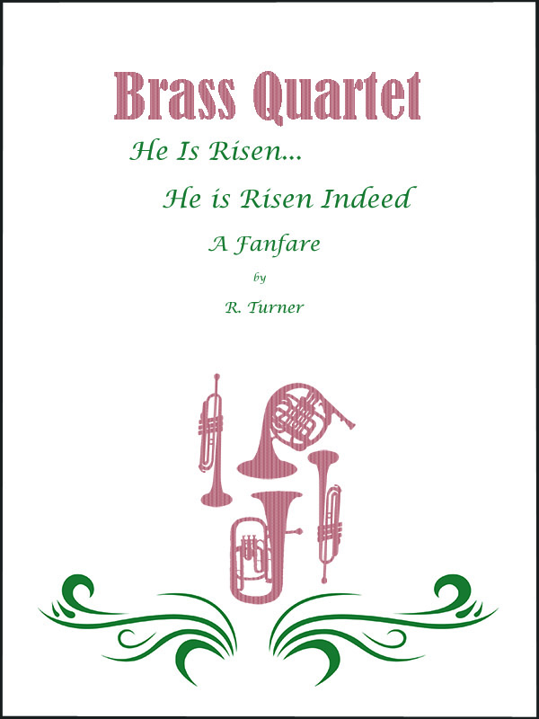 Brass Quartet:  He Is Risen Fanfare and Alleluia