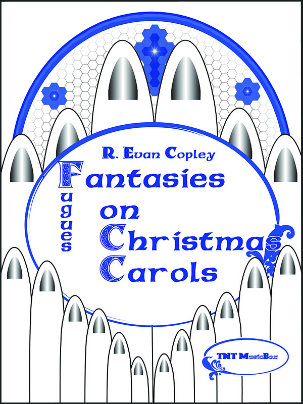 Fantasies on Chirstmas Carols for organ