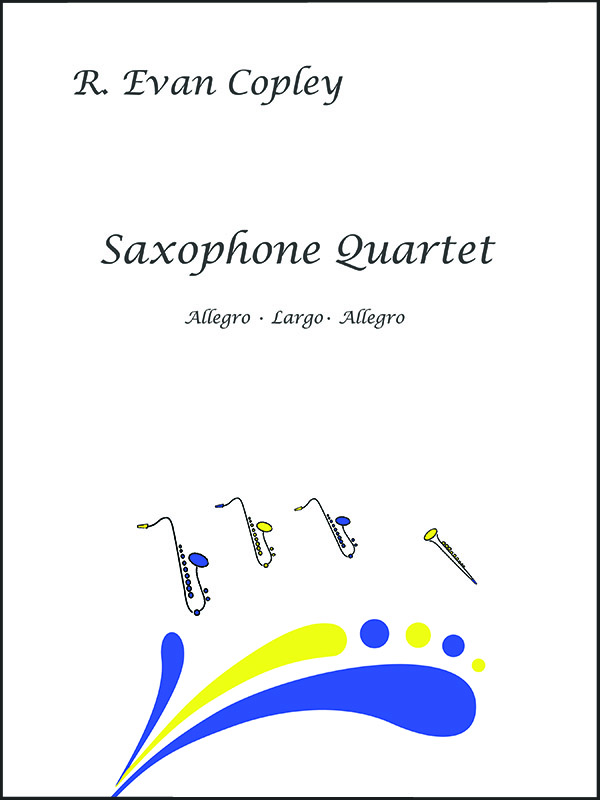 Saxophone Quartet by R. Evan Copley
