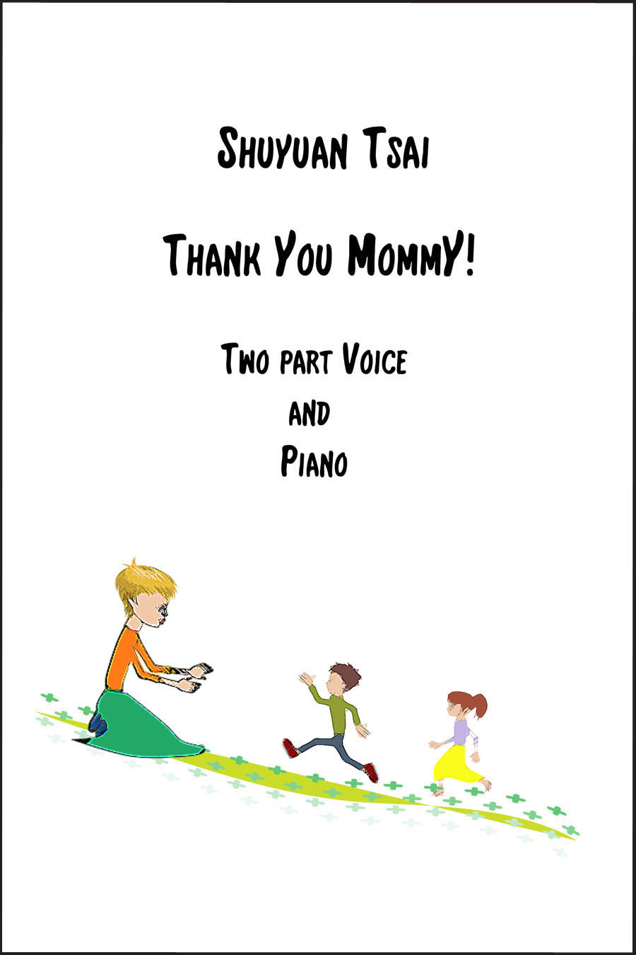Thank You Mommy for Choir and piano