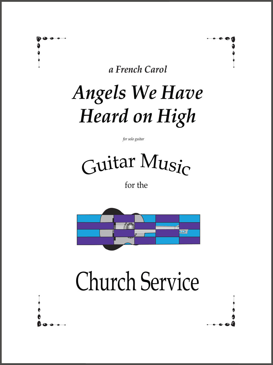 Angels We Have Heard On High arranged for guitar