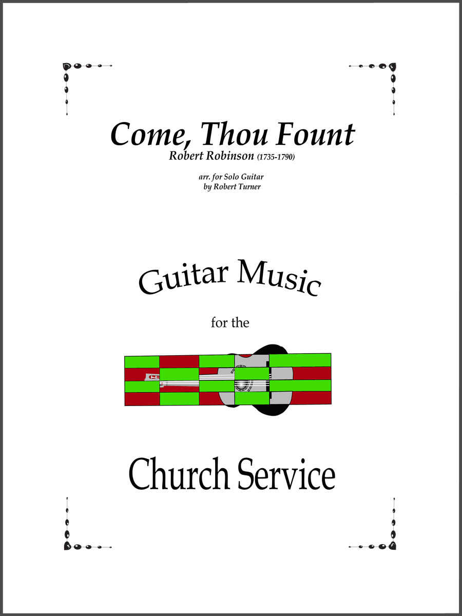 Come, Thou Fount arranged for guitar