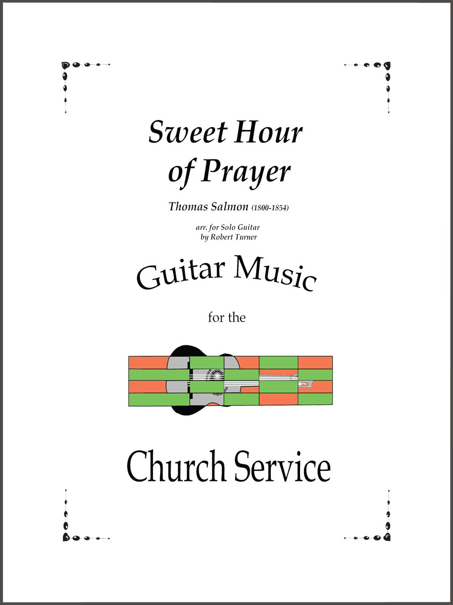 Sweet Hour of Prayer arranged for guitar