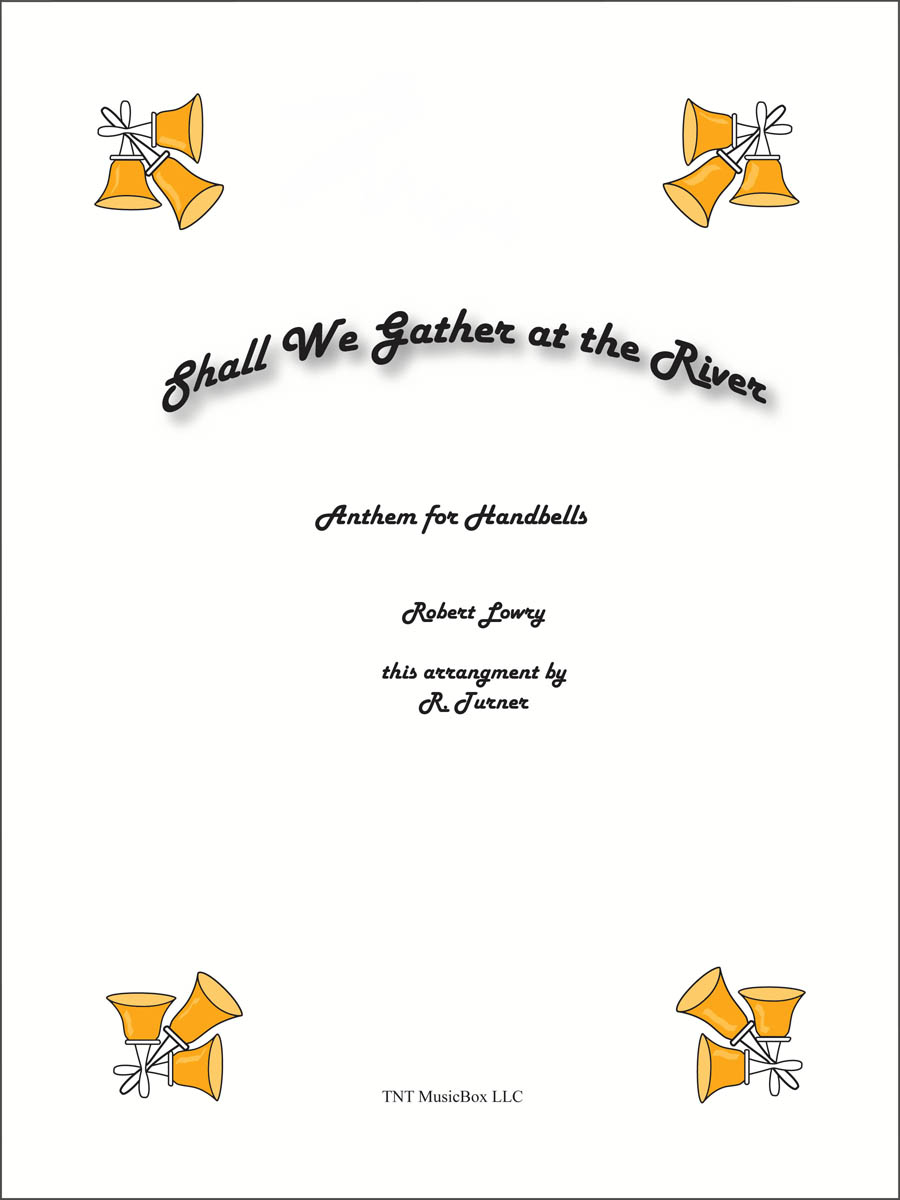 Shall We Gather At The River - Cover Page